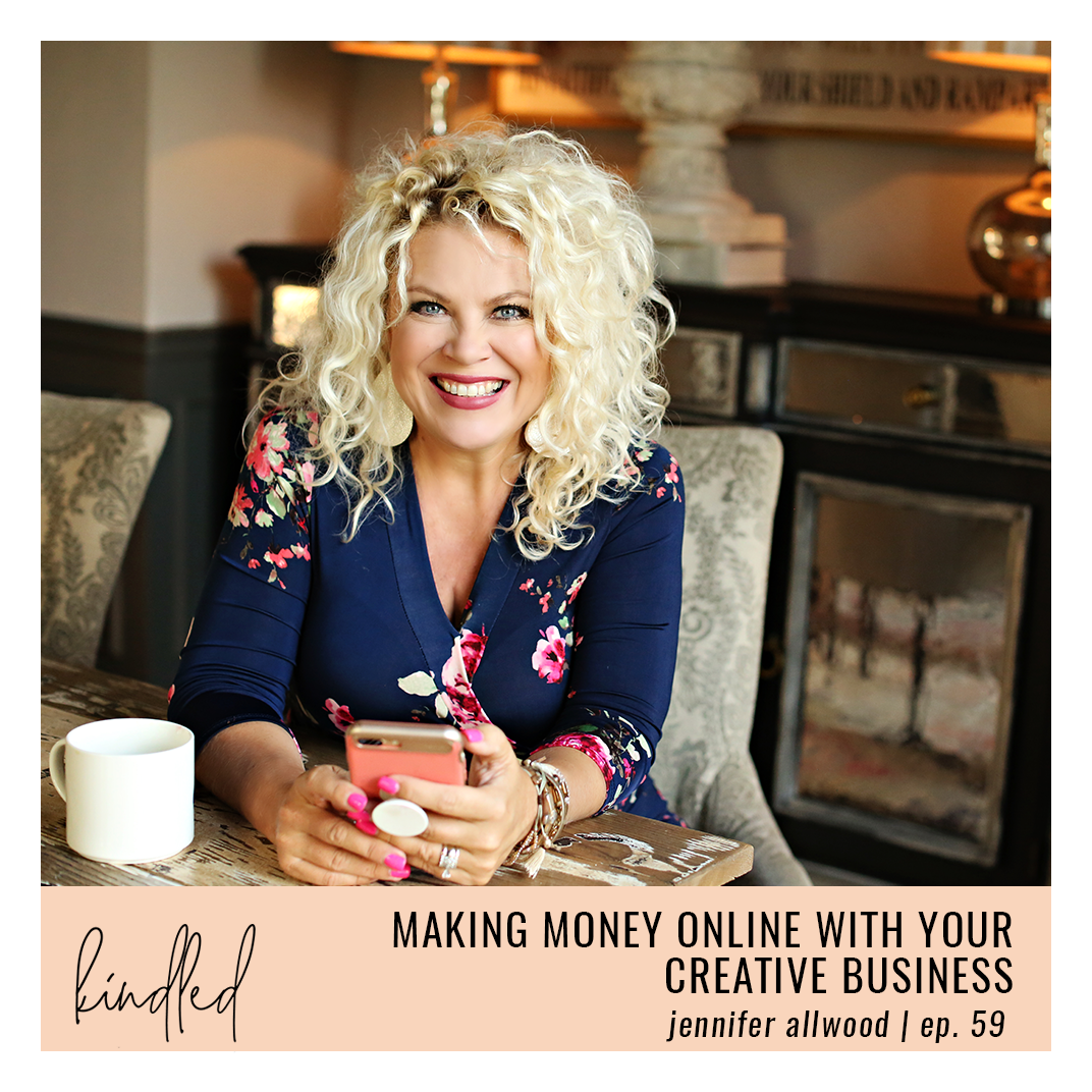 Making Money Online with Your Creative Business | Ep. 59 | Jennifer Allwood
