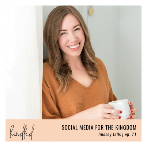 Social Media for the Kingdom | Lindsey Falls | Ep. 71