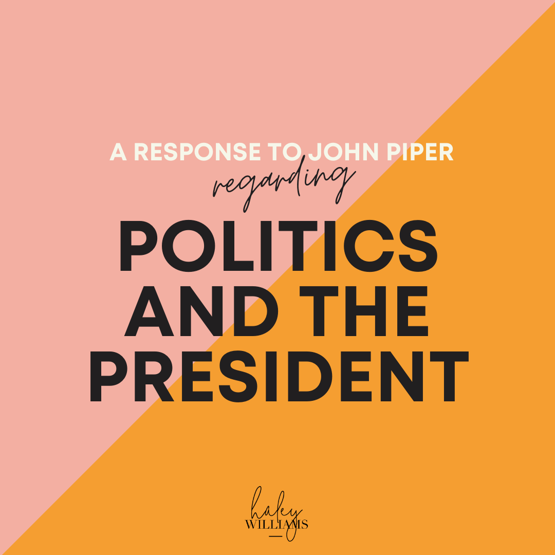 A Response to John Piper regarding politics and the President