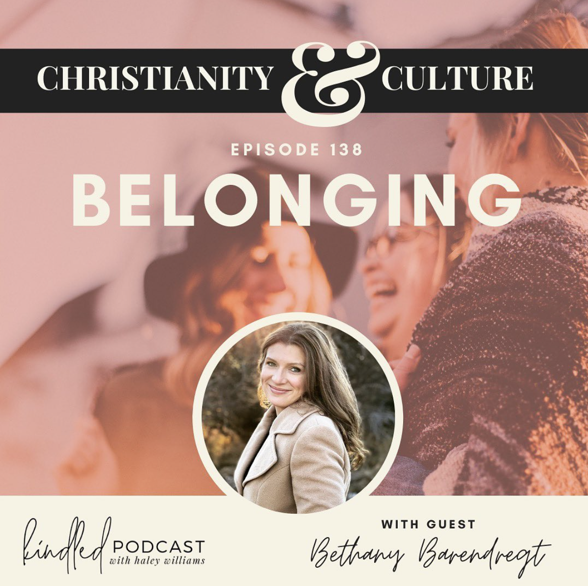 Belonging | Bethany Barendregt | Ep. 138