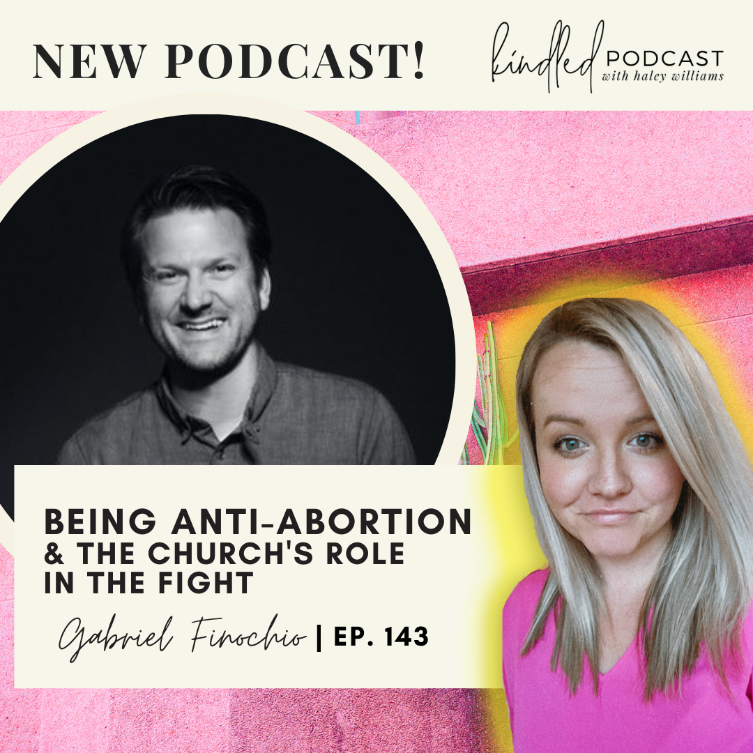 Being Anti-Abortion & The Church's Role in the Fight | Gabriel Finochio | Ep. 143