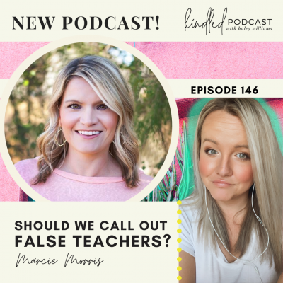 Should We Call Out False Teachers? | Marcie Morris | Ep. 146