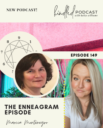 The Enneagram Episode | Marcia Montenegro | Ep. 149